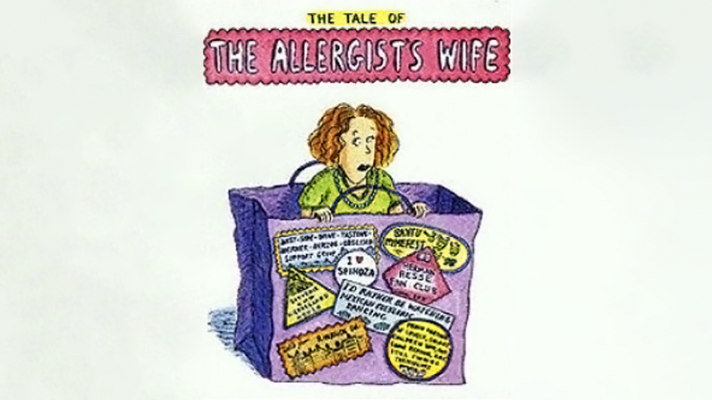 The Tale of the Allergist's Wife