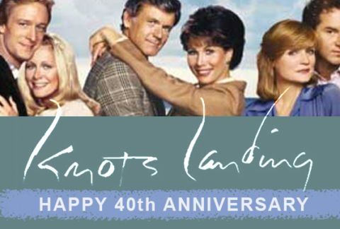 Happy 40th Anniversary, Knots Landing!
